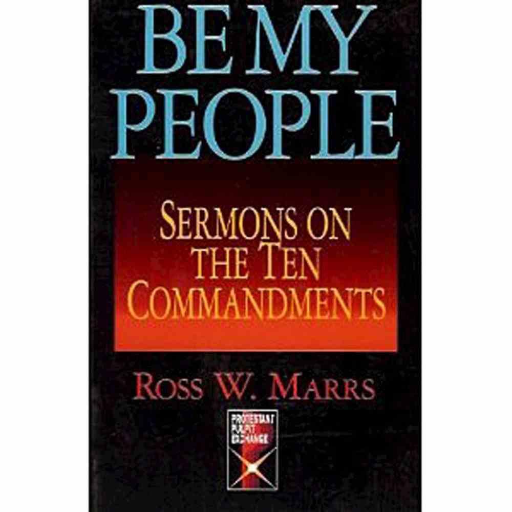 Be My People (Protestant Pulpit Exchange Series) eBook