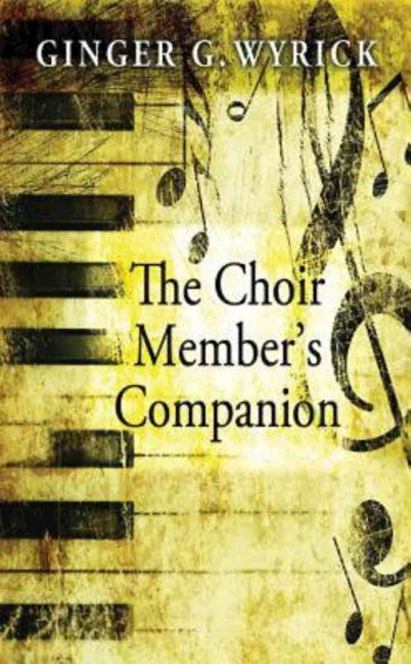 The Choir Member's Companion (101 Questions About The Bible Kingstone Comics Series) eBook