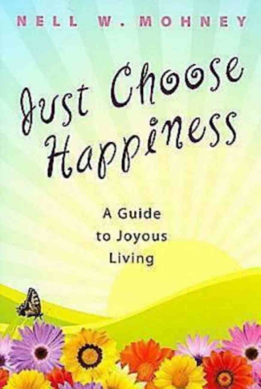 Just Choose Happiness eBook