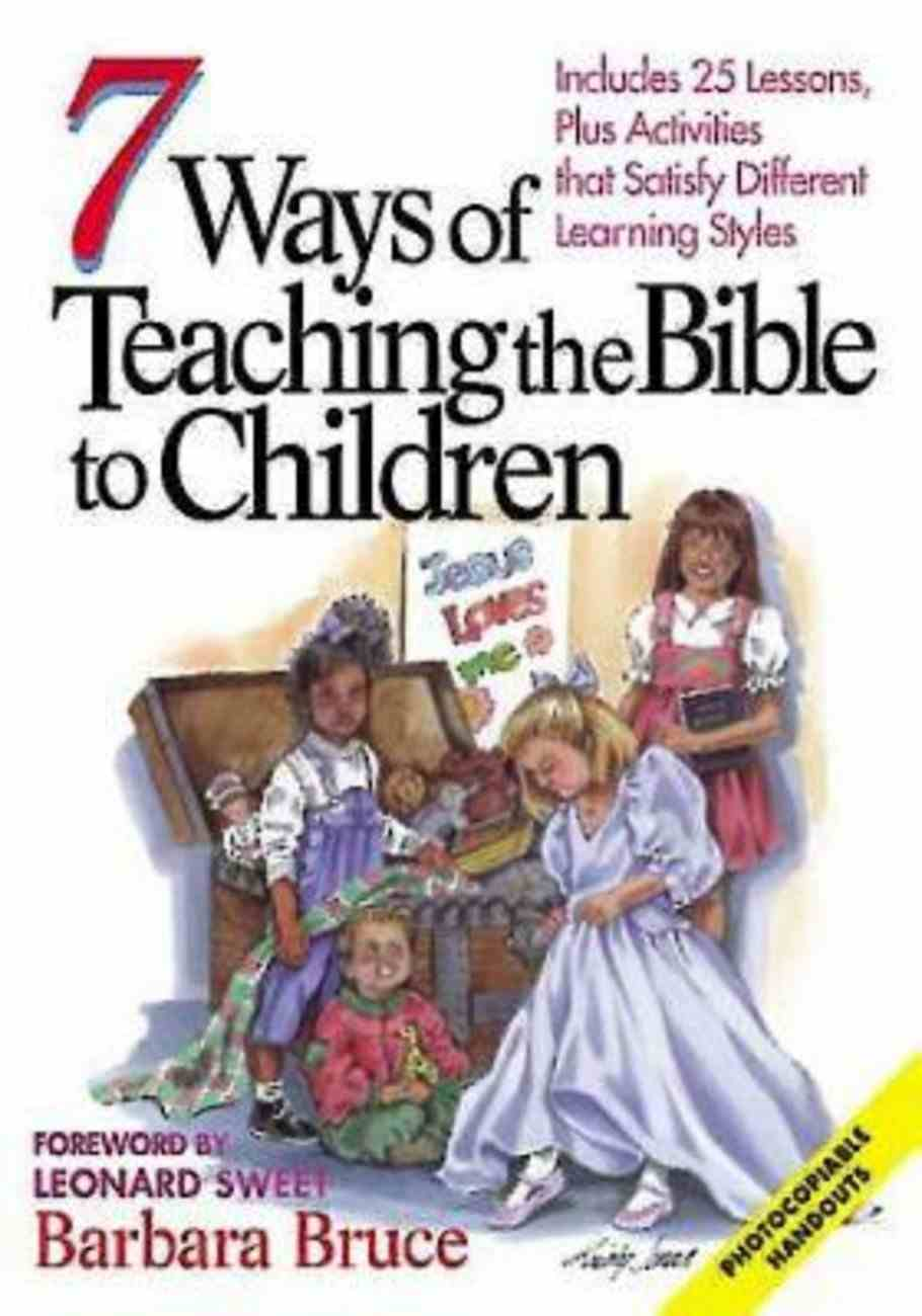 7 Ways of Teaching the Bible to Children (101 Questions About The Bible Kingstone Comics Series) eBook
