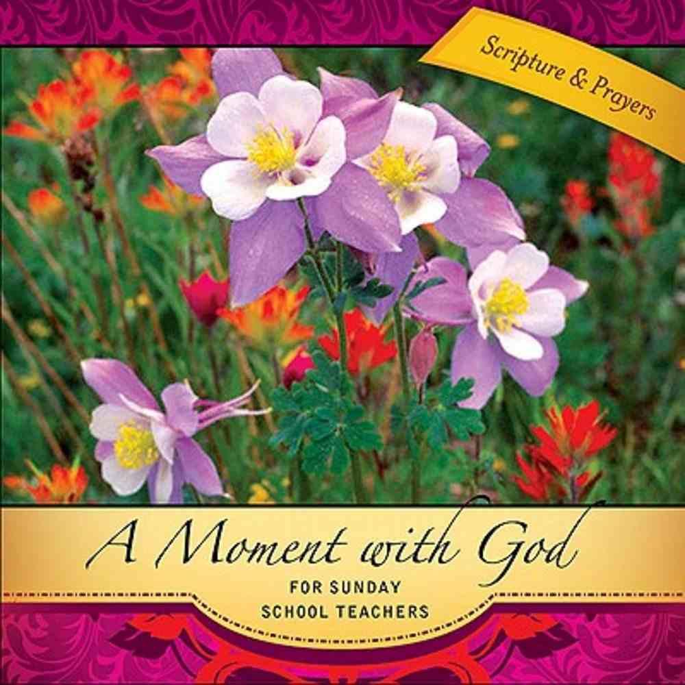 Moment With God: For Sunday School Teachers eBook
