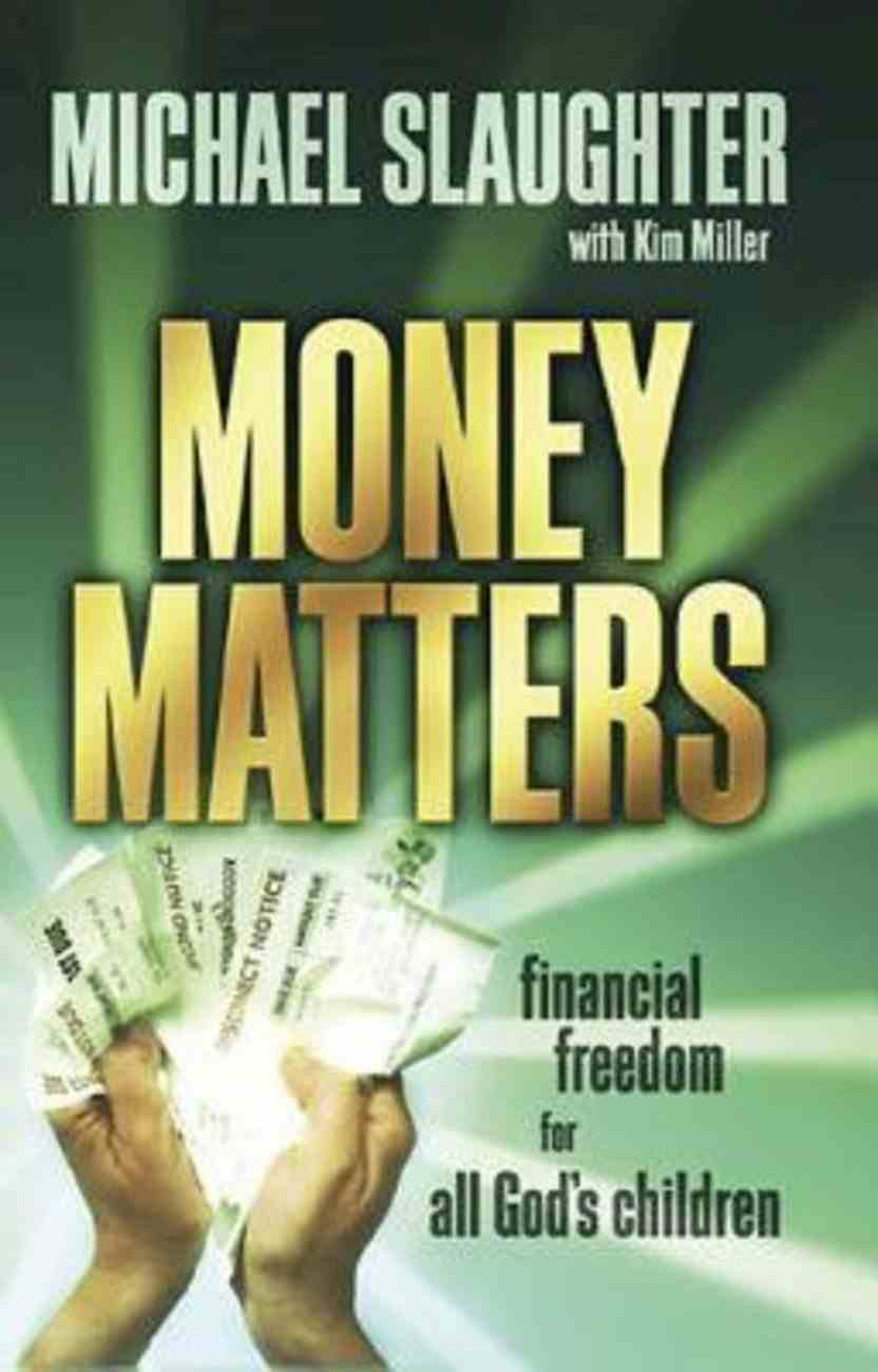 Money Matters: Financial Freedom For All God's Children Participant's Guide (101 Questions About The Bible Kingstone Comics Series) eBook