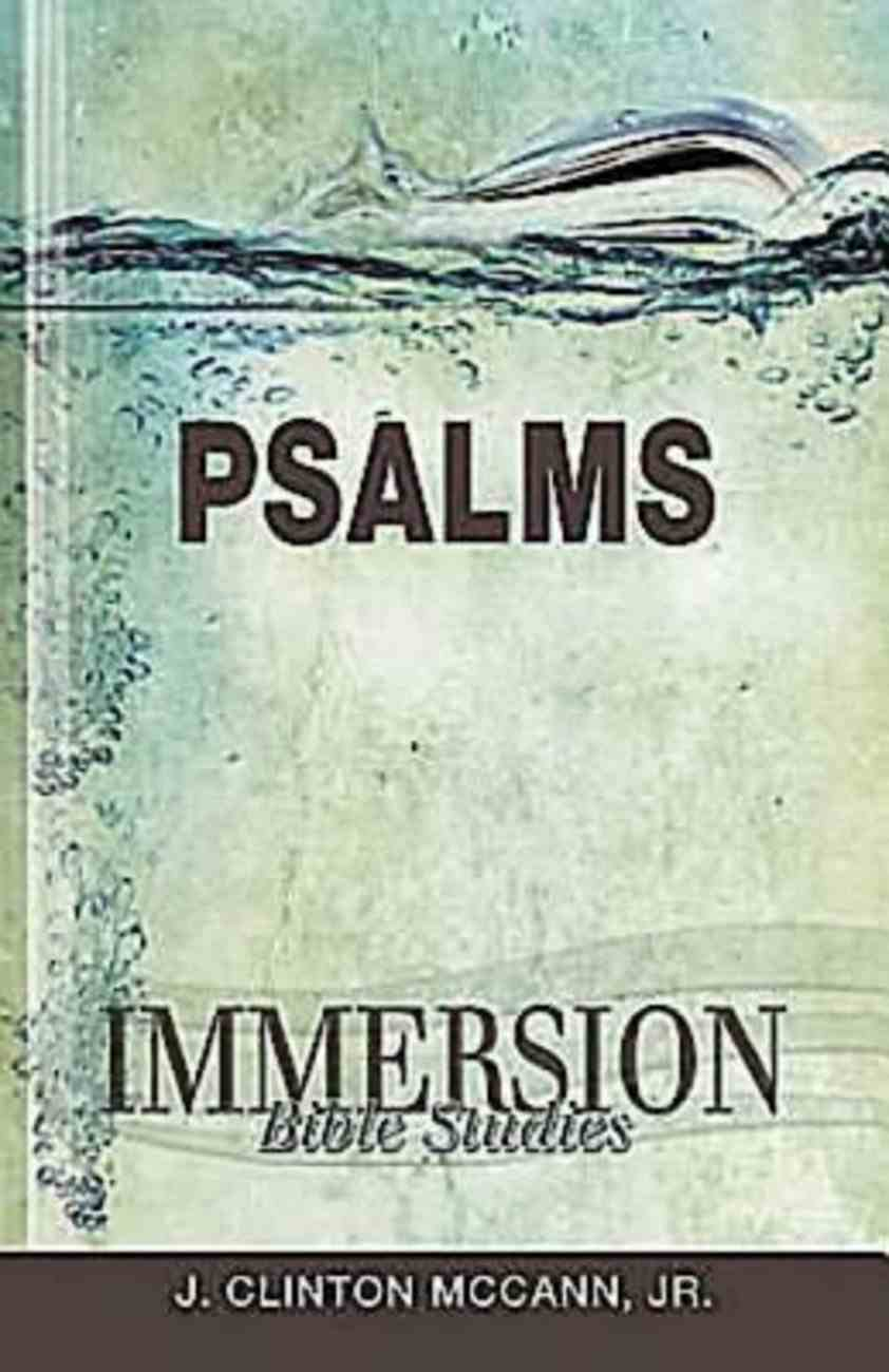 Psalms (Immersion Bible Study Series) eBook