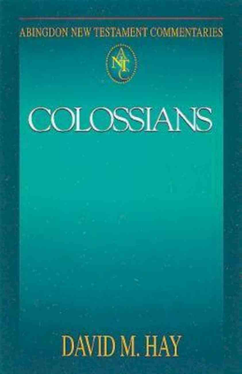 Colossians (Abingdon New Testament Commentaries Series) eBook