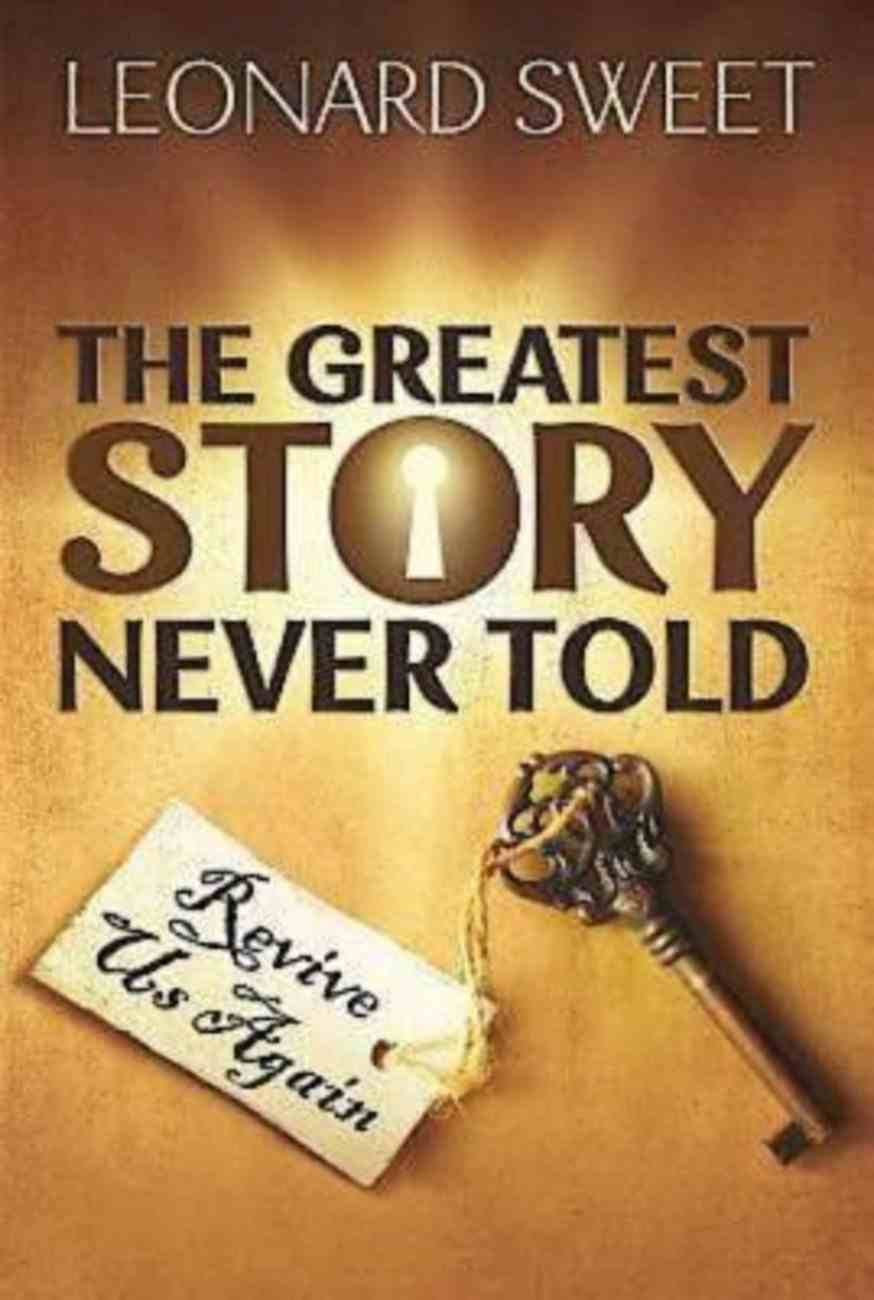The Greatest Story Never Told eBook