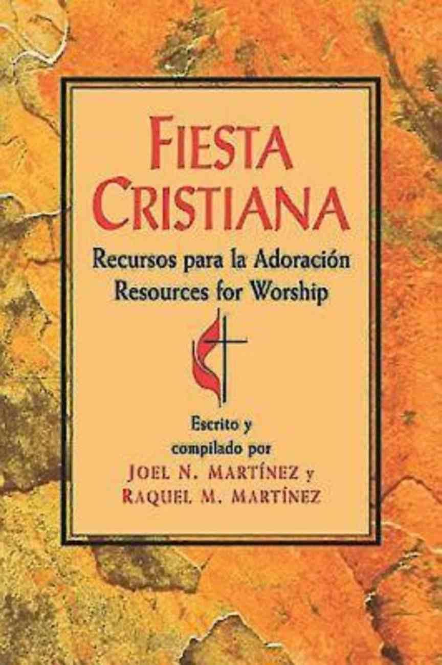 Fiesta Cristiana: Recursos Para La Adoracion (Resources For Worship) eBook