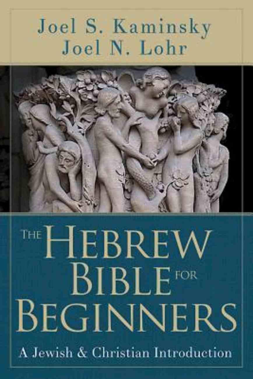 The Hebrew Bible For Beginners eBook