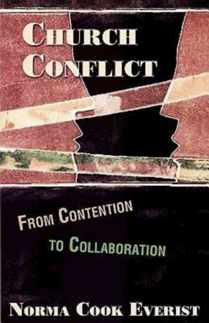 Church Conflict: From Conflict to Collaboration (101 Questions About The Bible Kingstone Comics Series) eBook