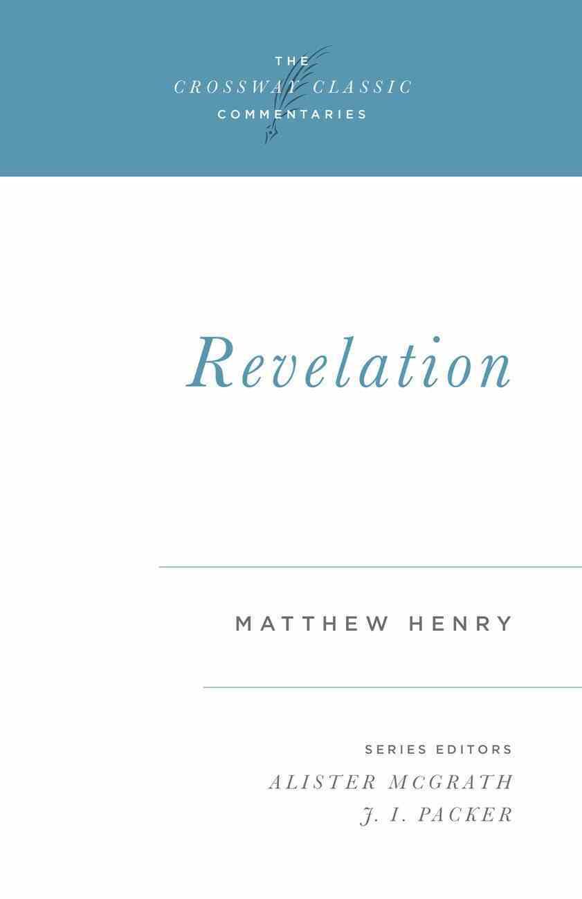 Revelation (Crossway Classic Commentaries Series) eBook