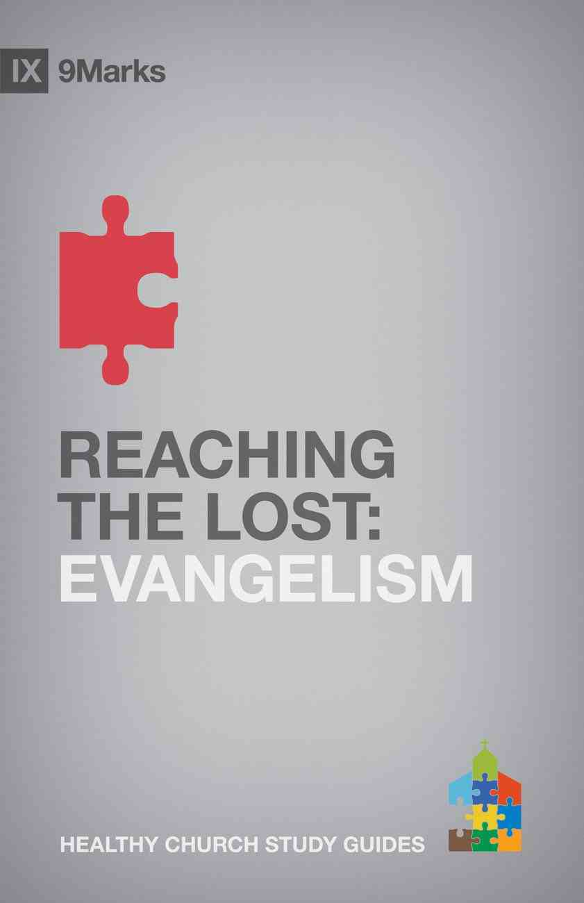 Reaching the Lost (9marks Series) eBook