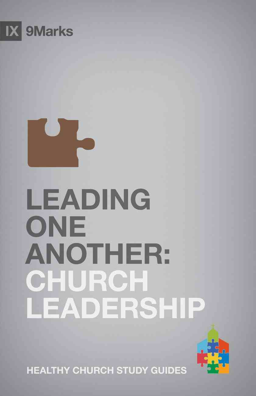 Leading One Another (9marks Series) eBook