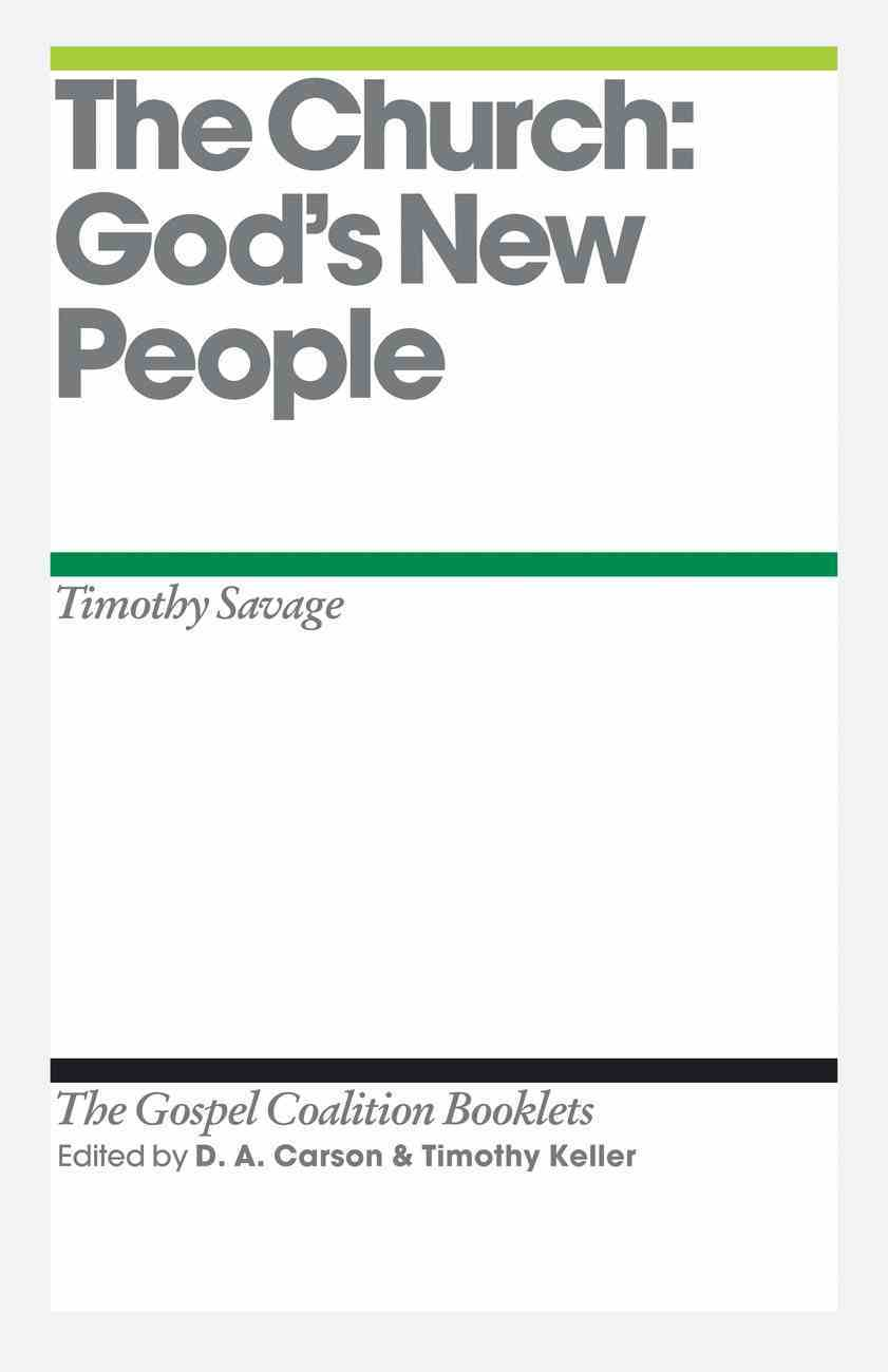 The Church (Gospel Coalition Booklets Series) eBook