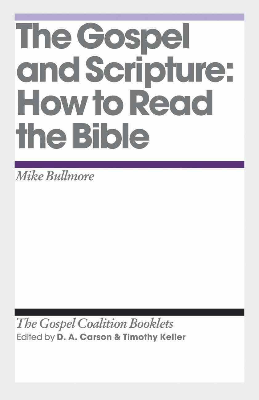 Gospel and Scripture (Gospel Coalition Booklets Series) eBook