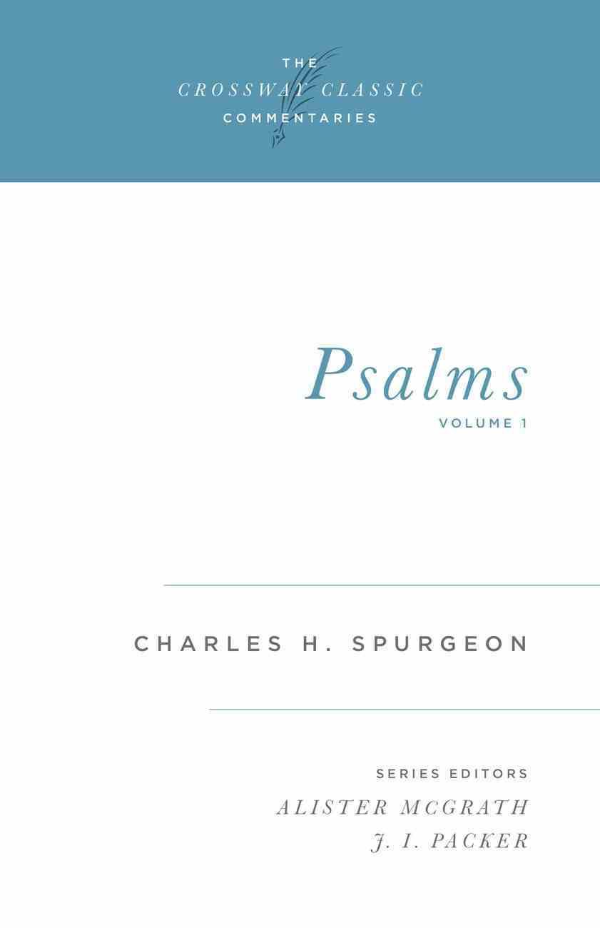 Psalms #01 (1-85) (Crossway Classic Commentaries Series) eBook
