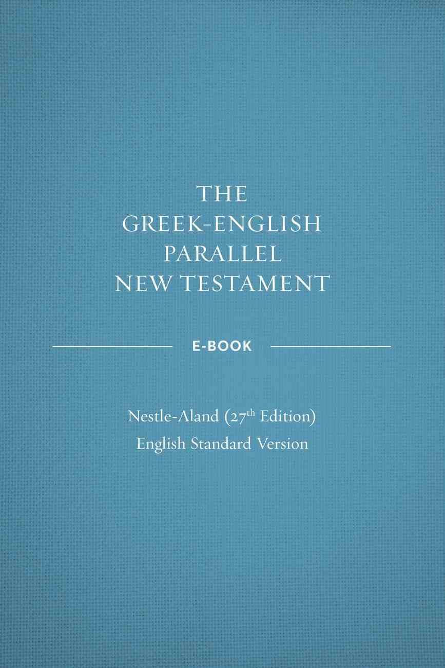ESV Greek English New Testament Nestle-Aland (27th Edition) eBook
