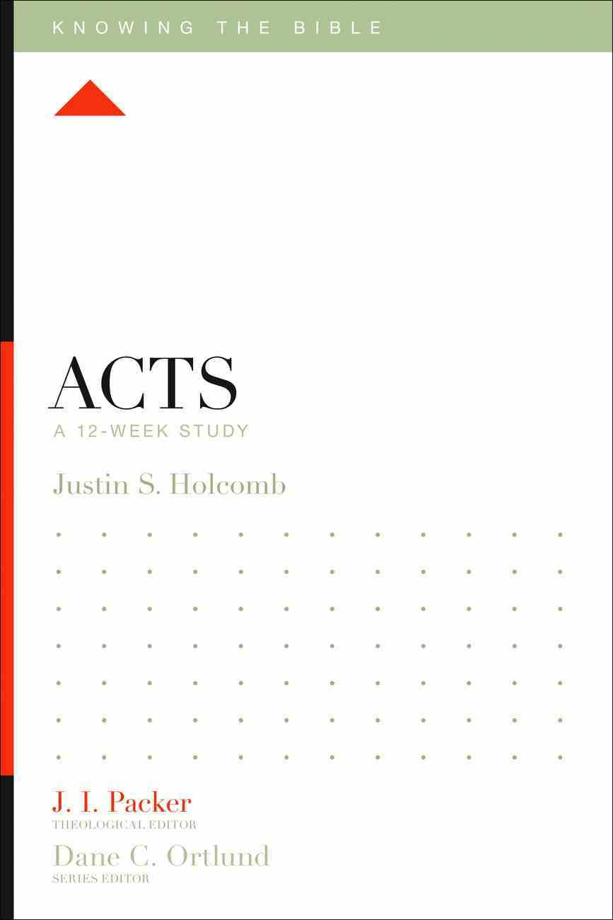 Acts (Knowing The Bible Series) eBook