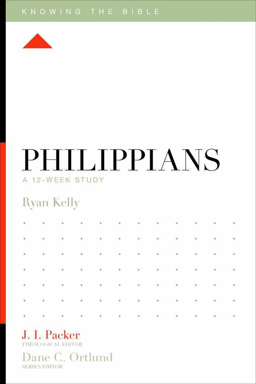 Philippians (Knowing The Bible Series) eBook