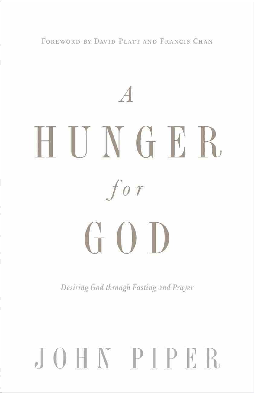 A Hunger For God eBook