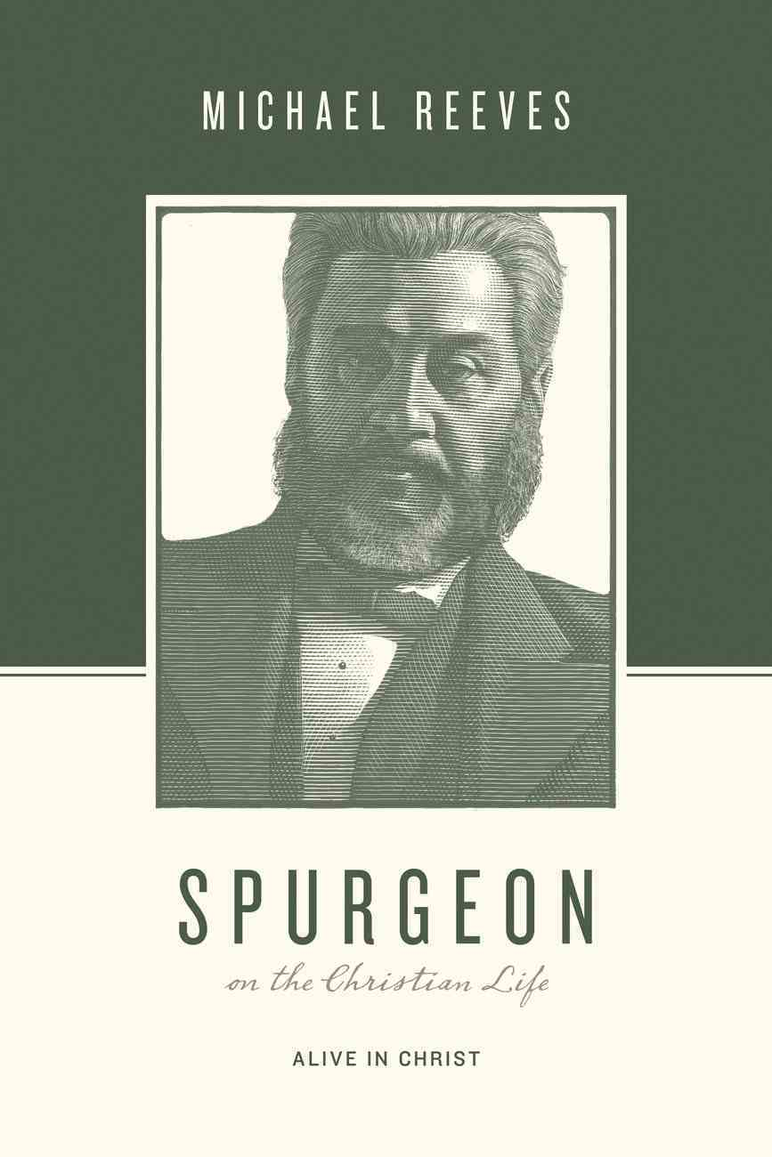 Spurgeon on the Christian Life eBook