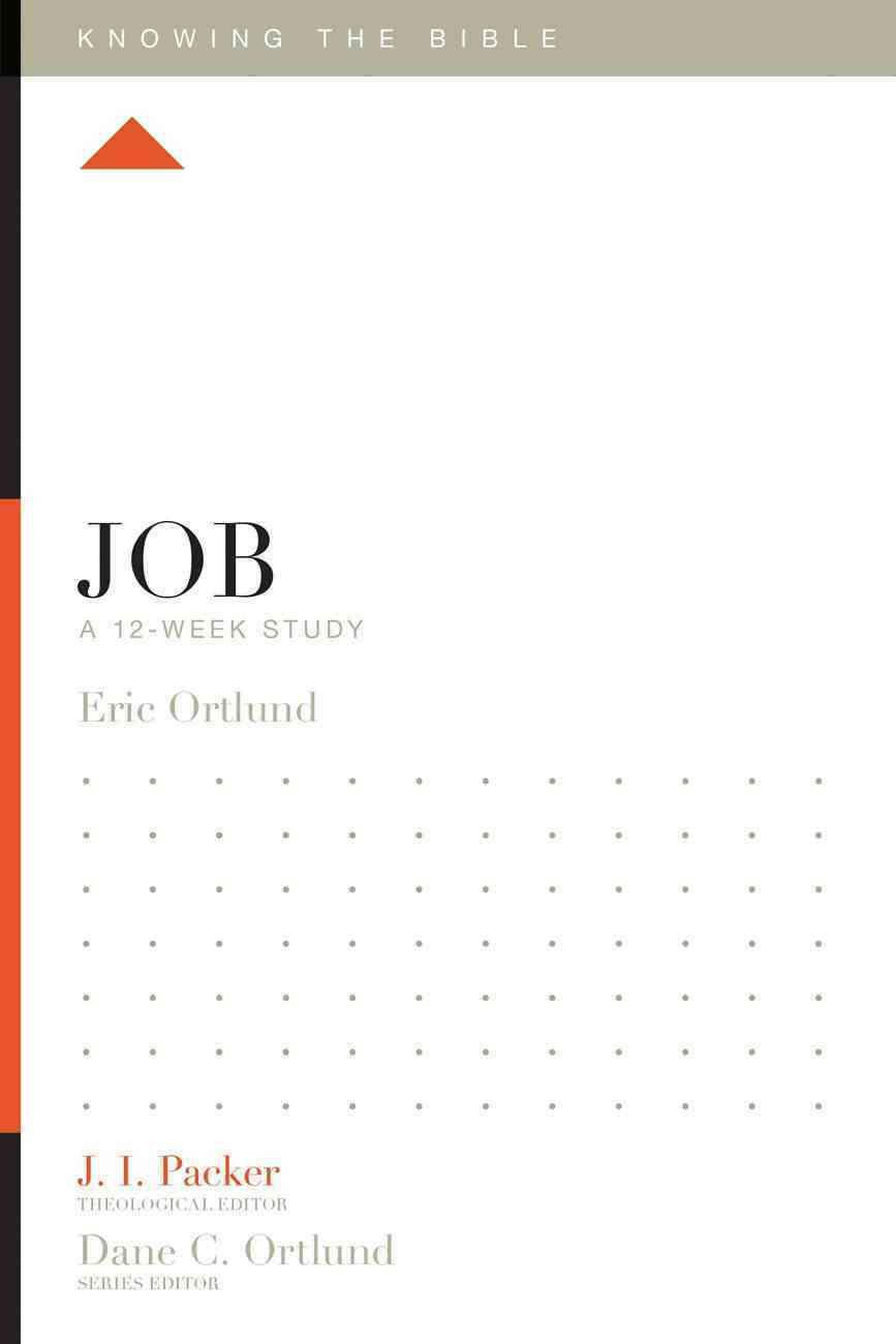 Job (Knowing The Bible Series) eBook