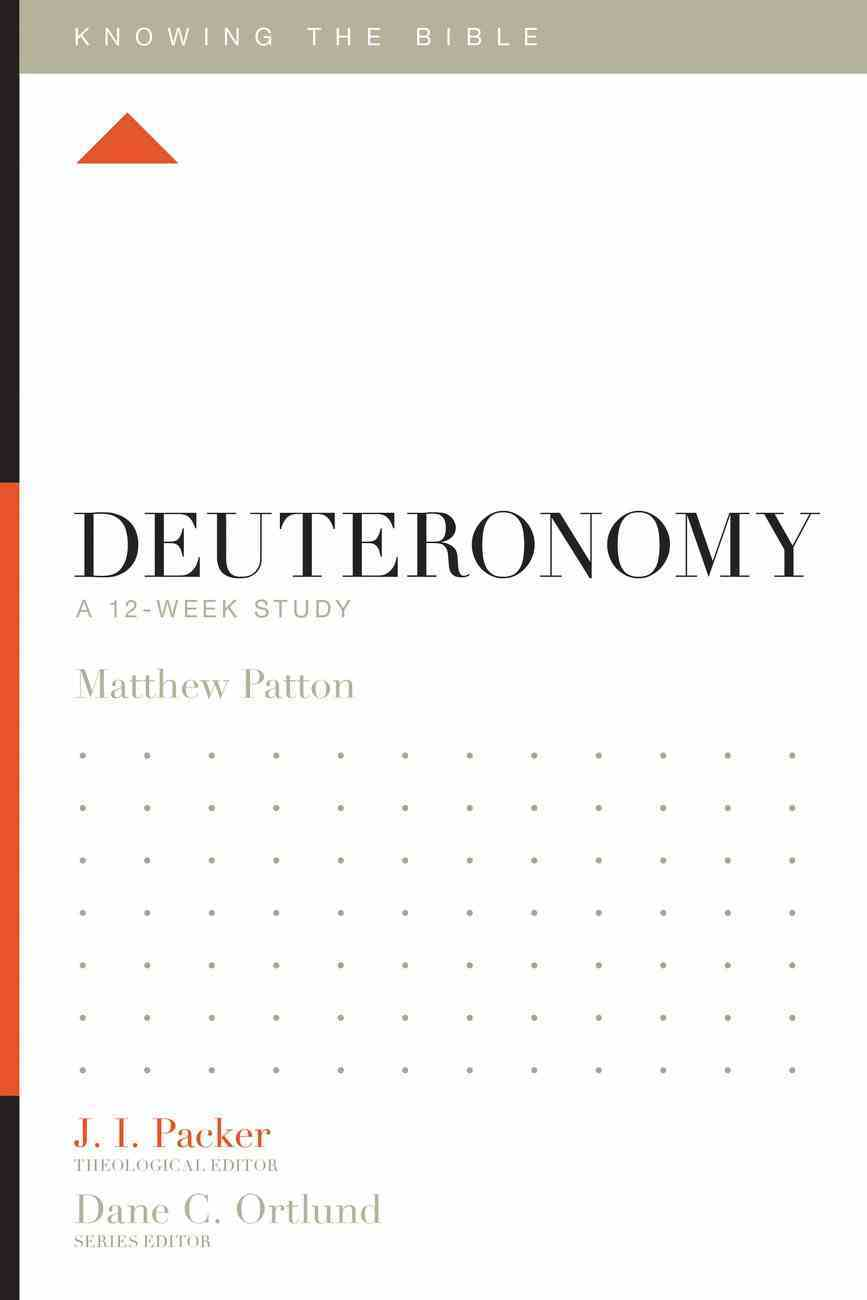 Deuteronomy (Knowing The Bible Series) eBook