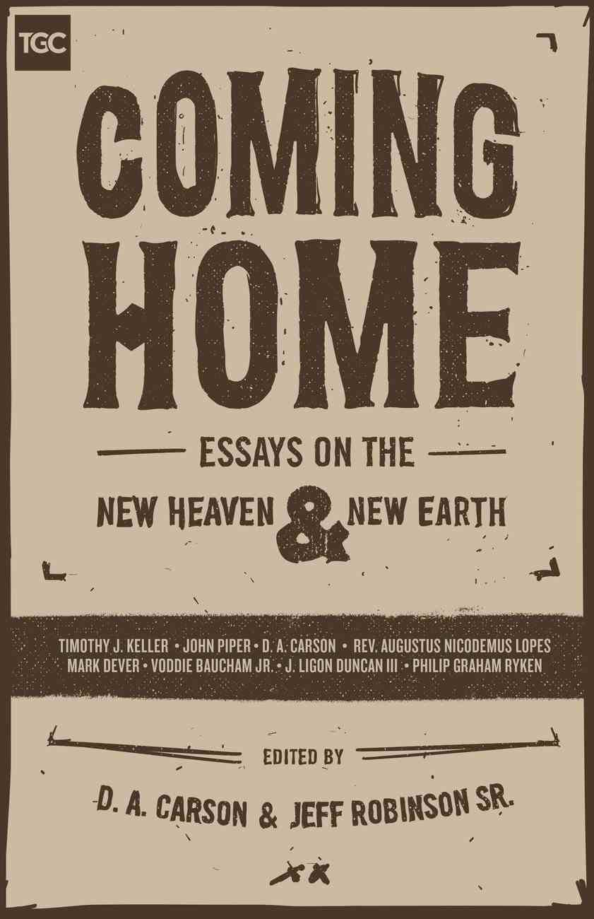 Coming Home (Gospel Coalition Booklets Series) eBook