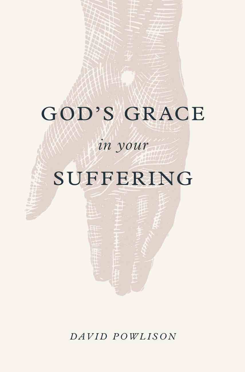 God's Grace in Your Suffering eBook