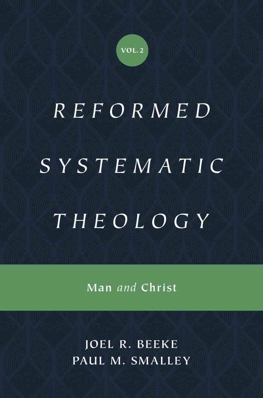 Reformed Systematic Theology (#02 in Reformed Systematic Theology Series) eBook