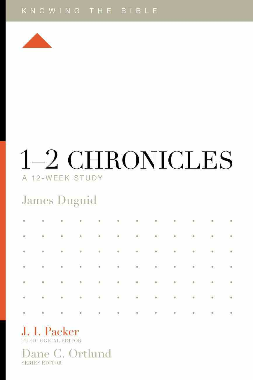 1?2 Chronicles (Knowing The Bible Series) eBook