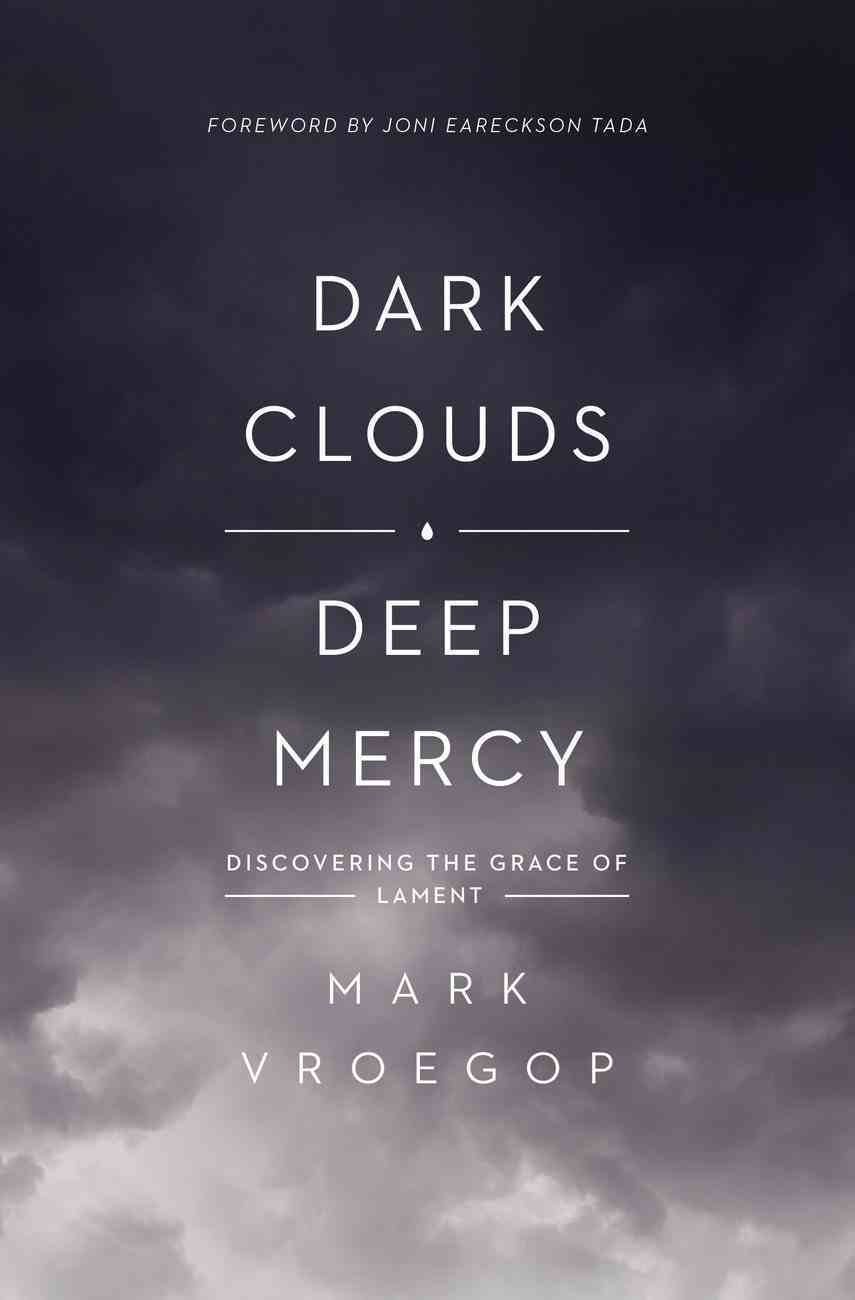 Dark Clouds, Deep Mercy eBook