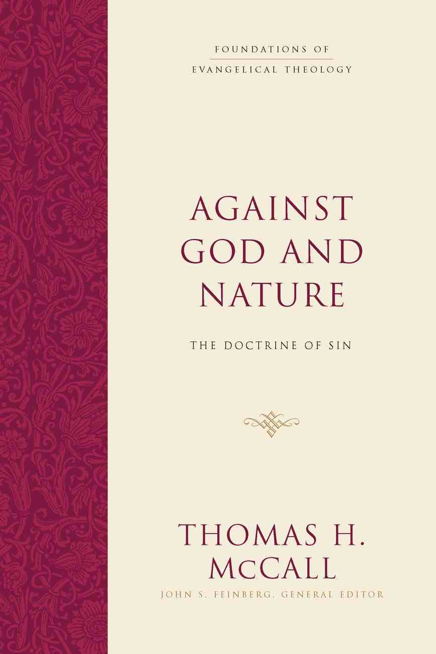 Against God and Nature (Foundations Of Evangelical Theology Series) eBook
