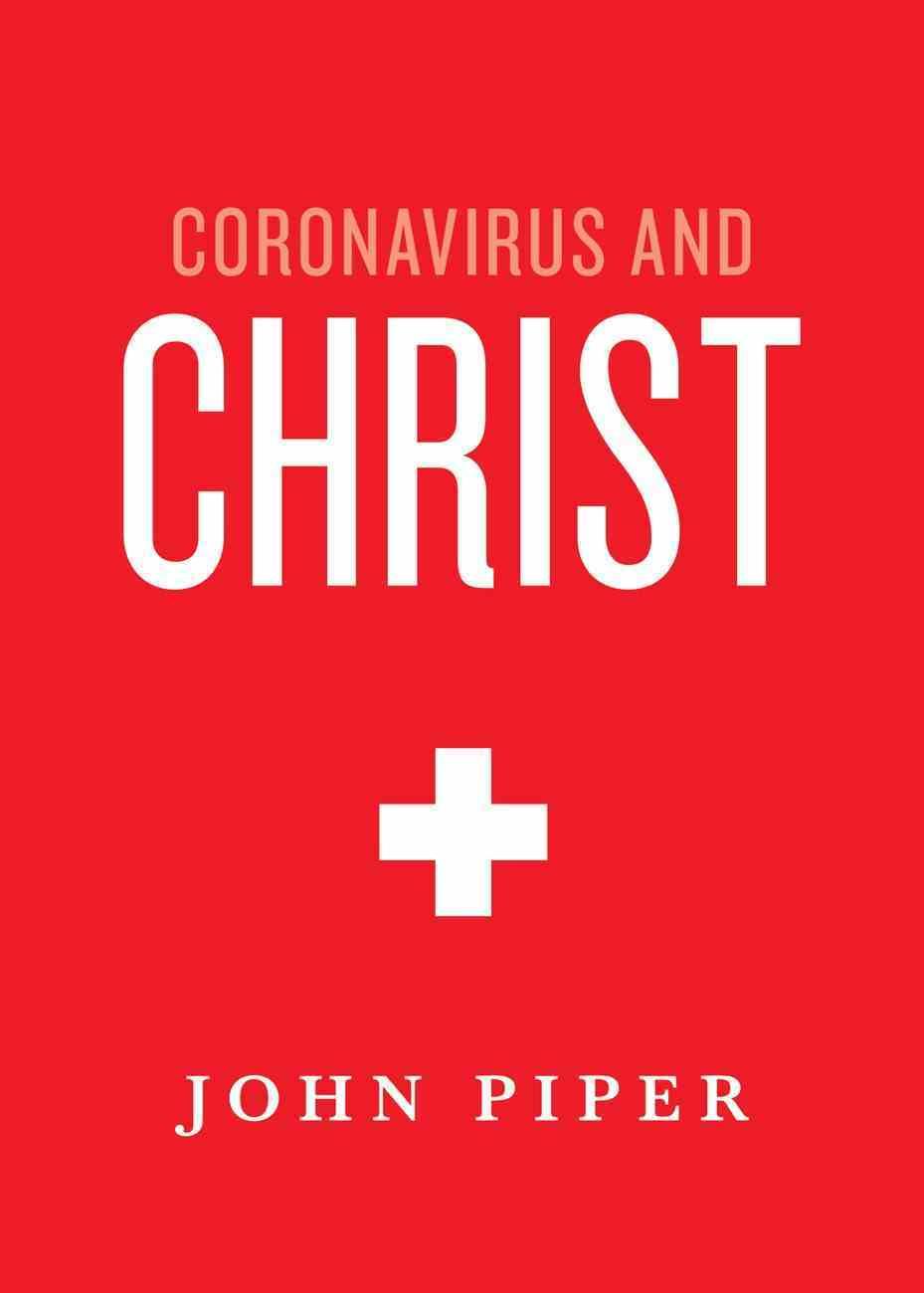 Coronavirus and Christ eBook