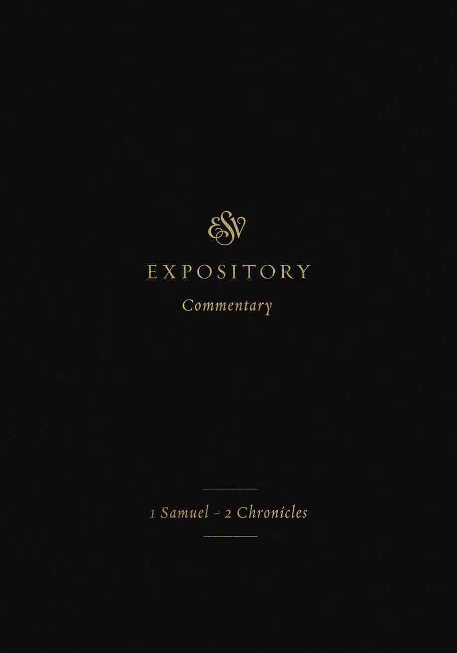 ESV Expository Commentary (Volume 3) (Esv Expository Commentary Series) eBook