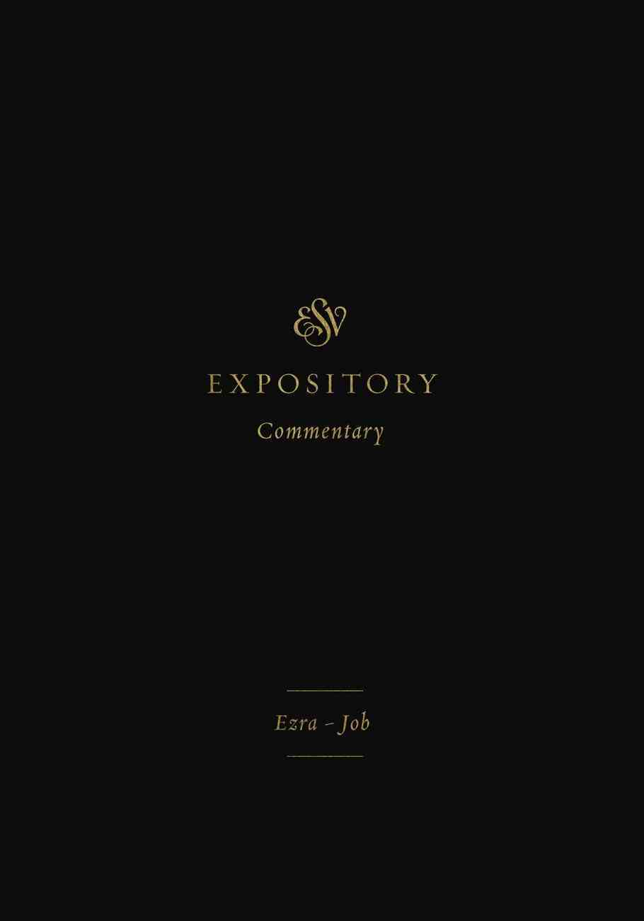 ESV Expository Commentary (Volume 4) (#04 in Esv Expository Commentary Series) eBook