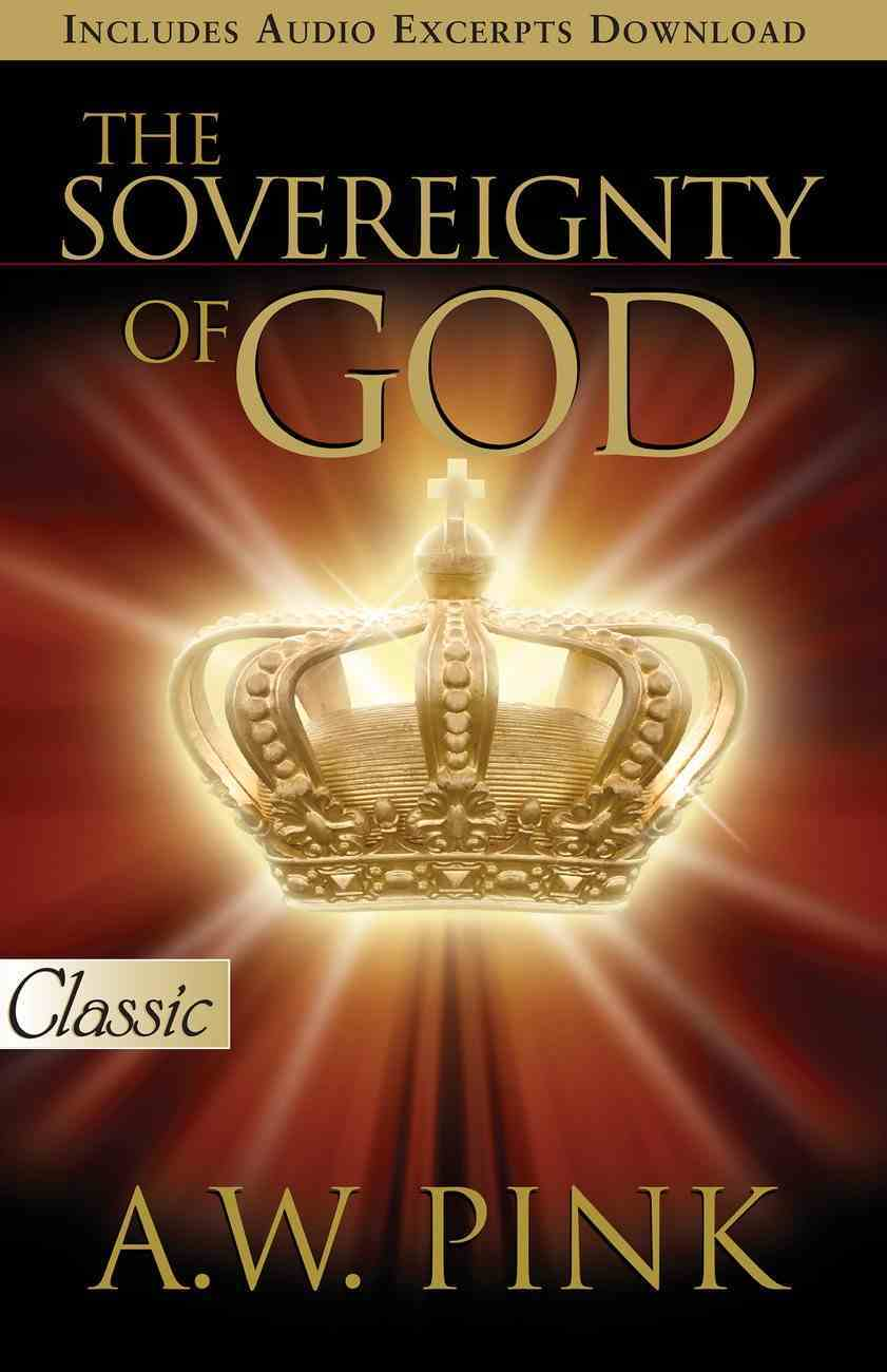 Sovereignty of God (Pure Gold Classics Series) eBook