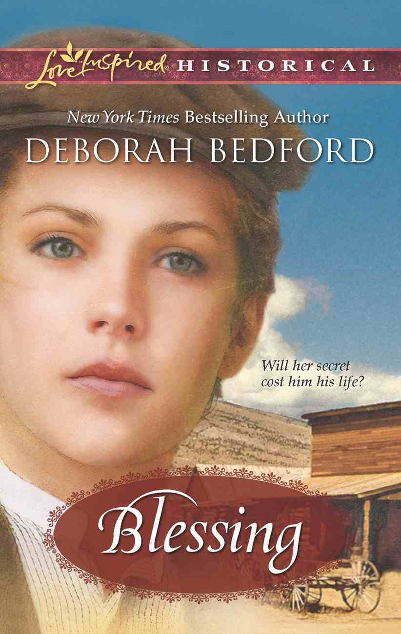 Blessing (Love Inspired Series Historical) eBook