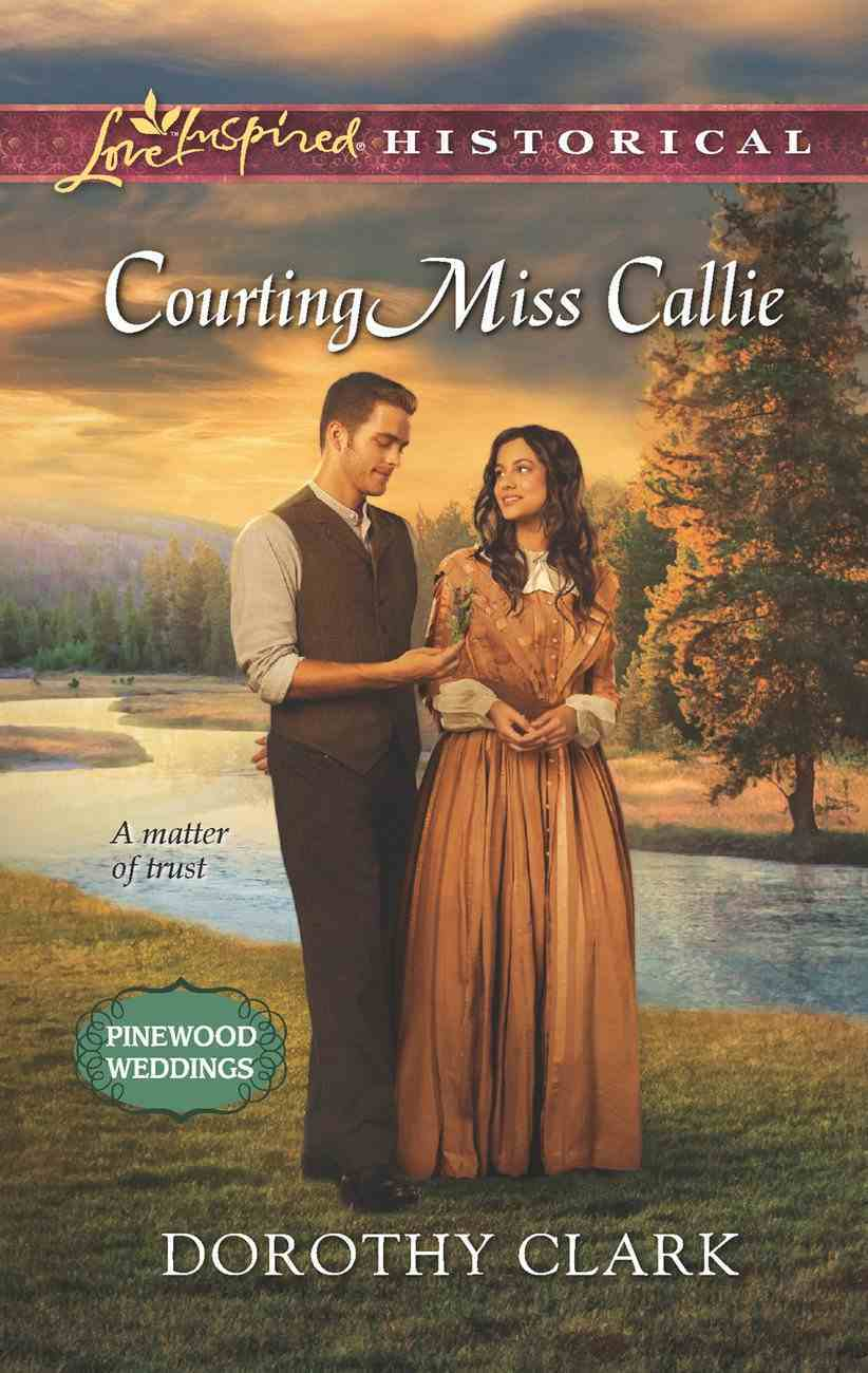 Courting Miss Callie (Love Inspired Series Historical) eBook