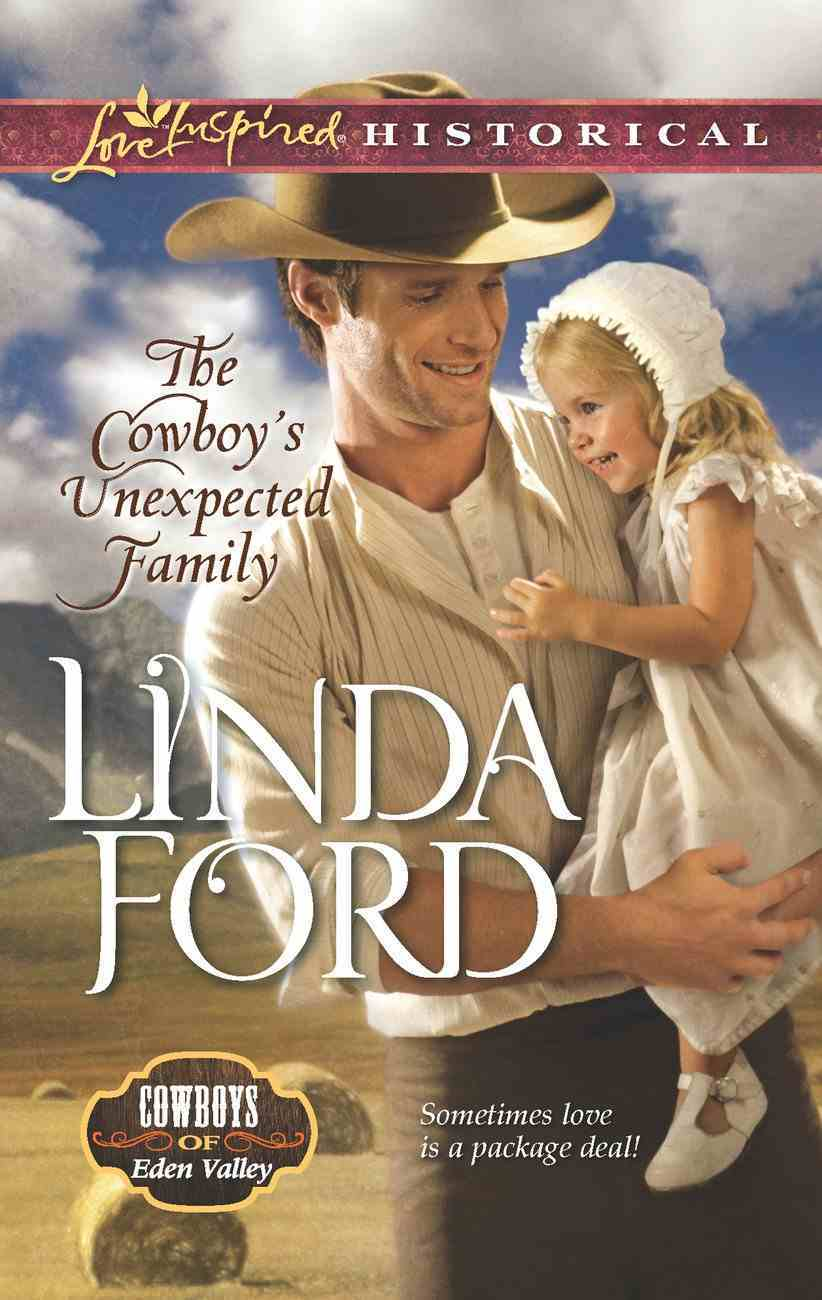 The Cowboy's Unexpected Family (Love Inspired Series Historical) eBook