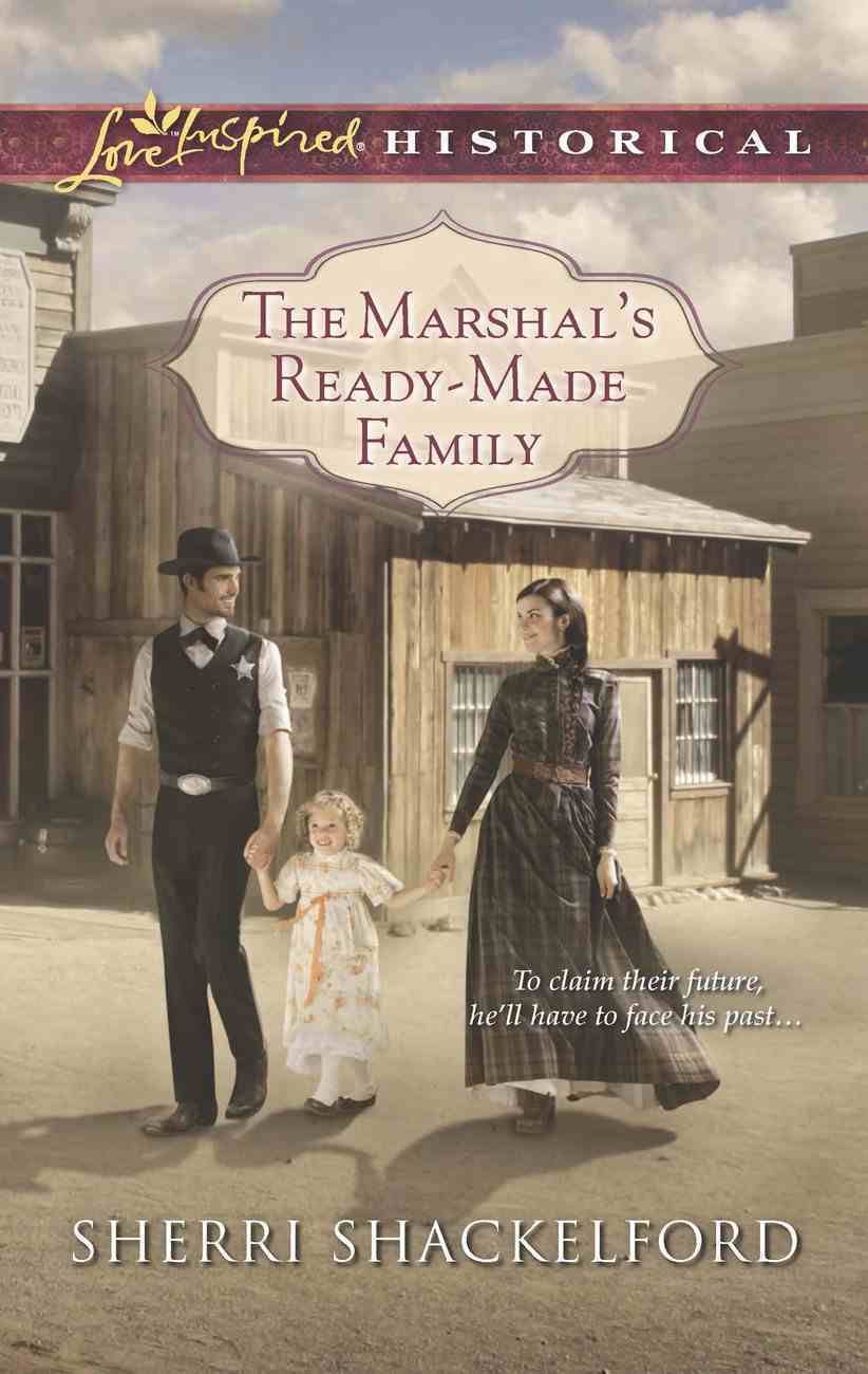 The Marshal's Ready-Made Family (Love Inspired Historical Series) eBook