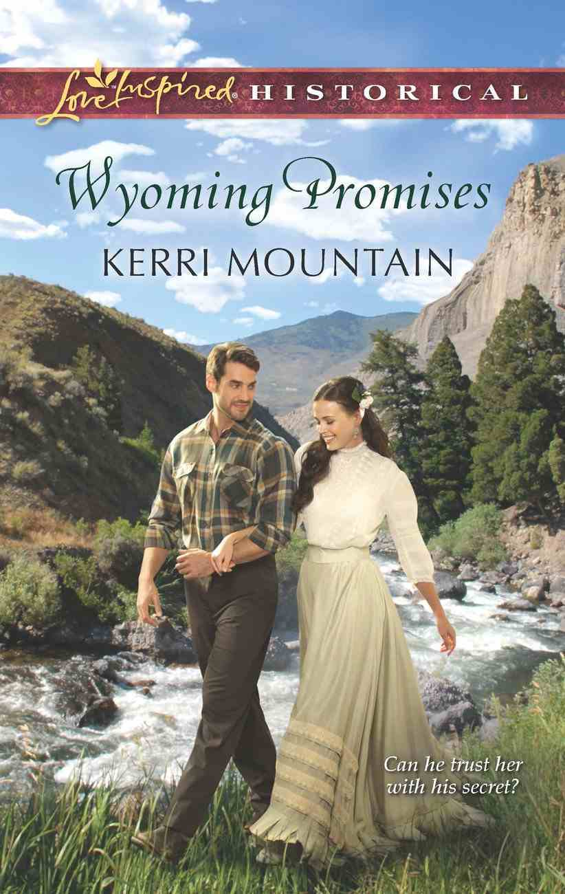 Wyoming Promises (Love Inspired Historical Series) eBook