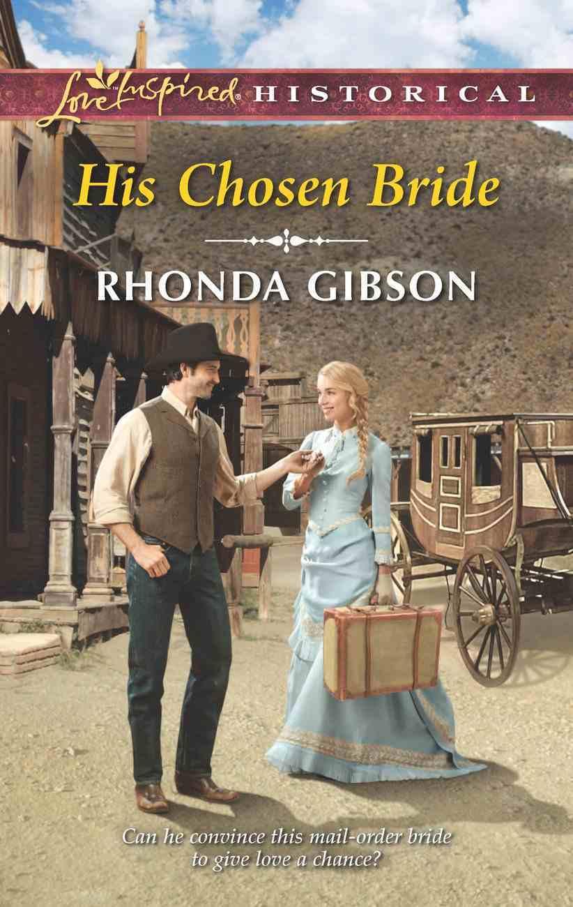 His Chosen Bride (Love Inspired Historical Series) eBook