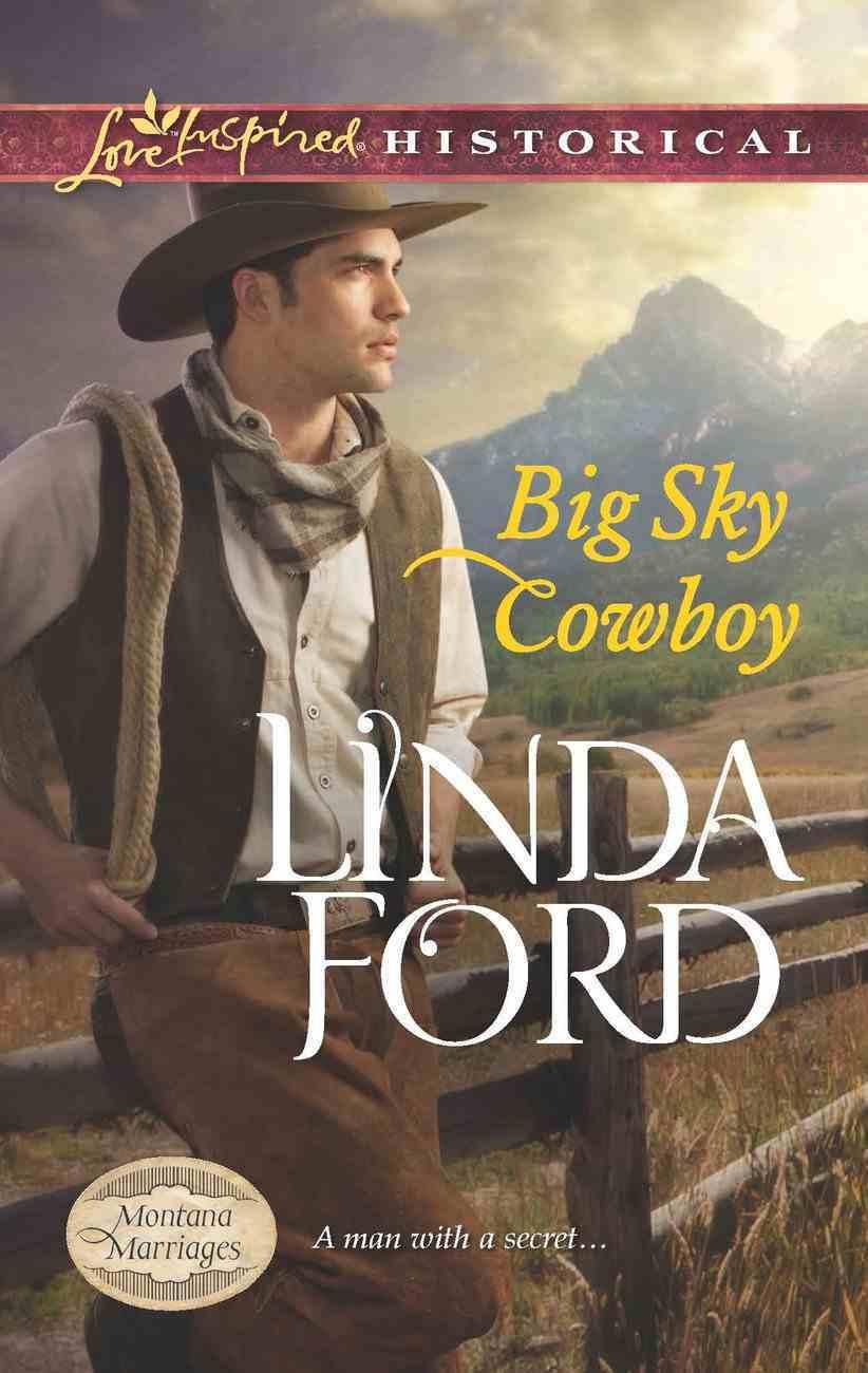 Big Sky Cowboy (Love Inspired Historical Series) eBook