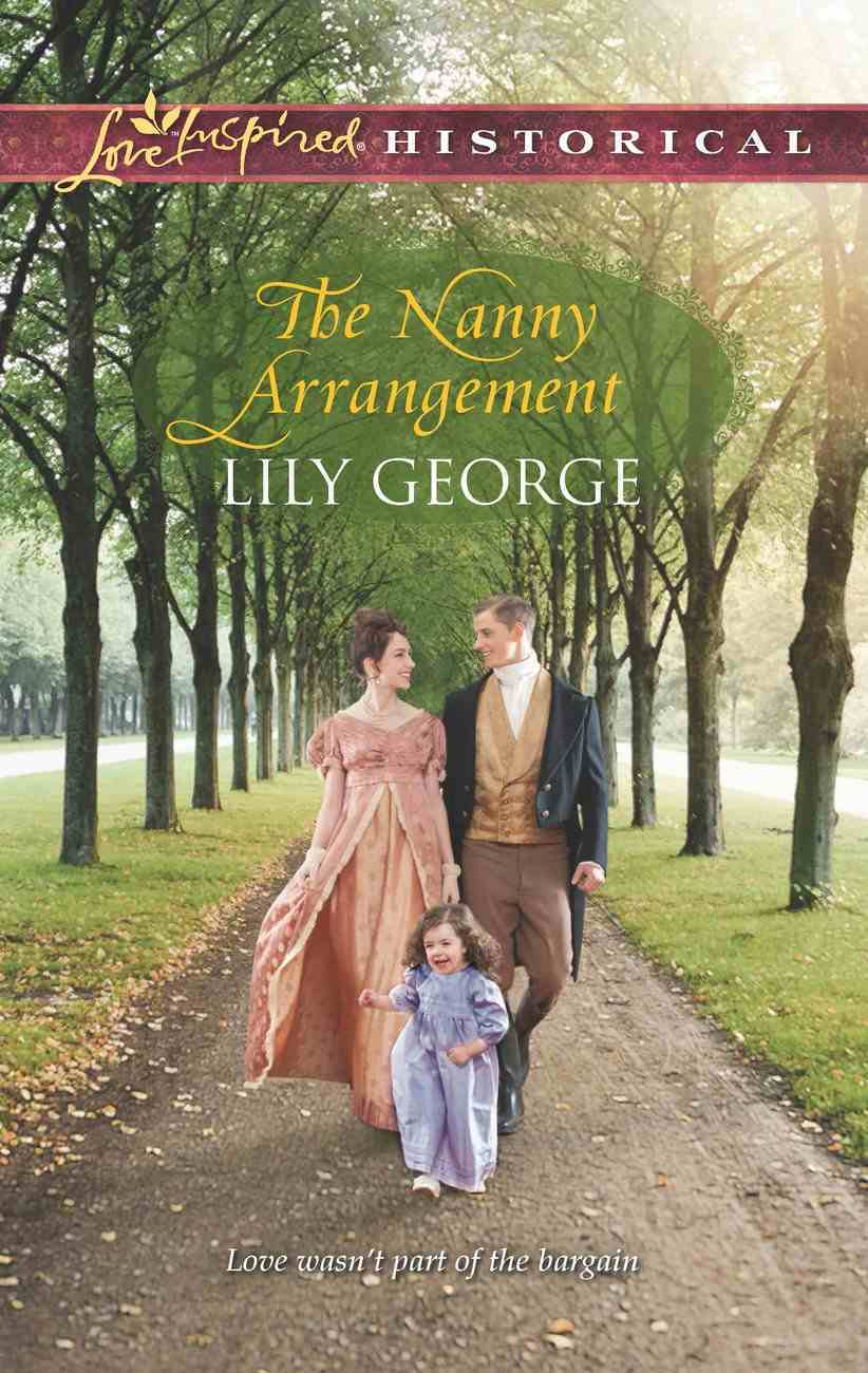 The Nanny Arrangement (Love Inspired Historical Series) eBook