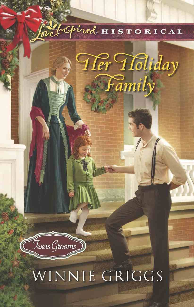 Her Holiday Family (Love Inspired Series Historical) eBook
