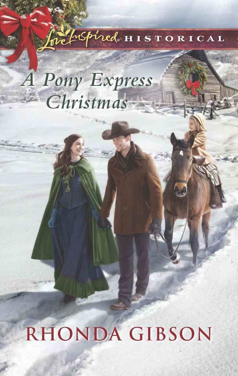 A Pony Express Christmas (Love Inspired Historical Series) eBook