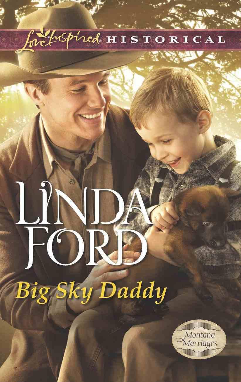 Big Sky Daddy (Love Inspired Historical Series) eBook