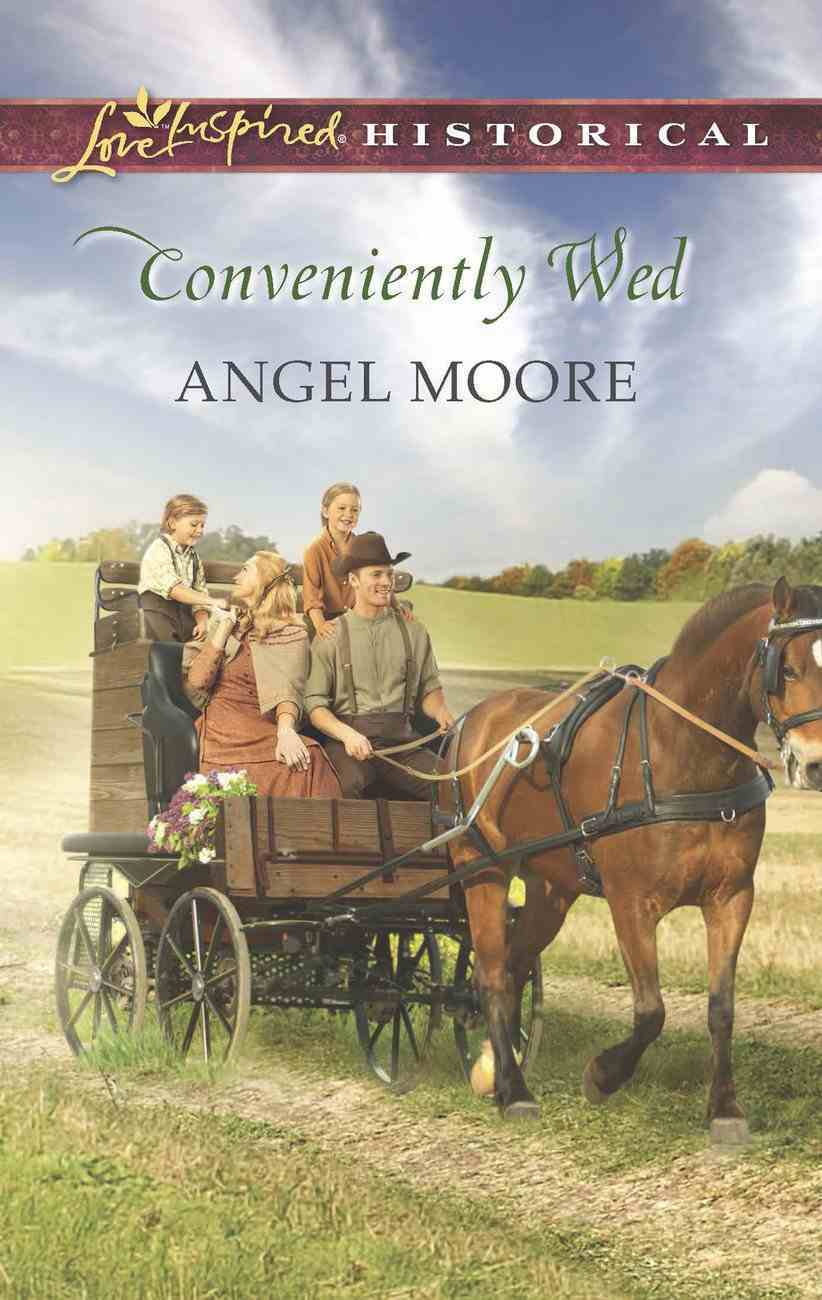 Conveniently Wed (Love Inspired Historical Series) eBook