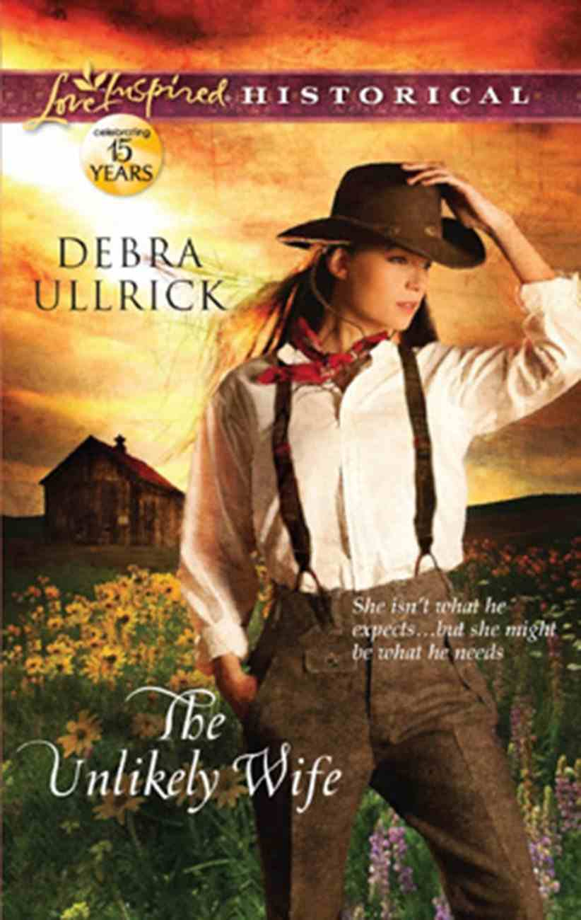 The Unlikely Wife (Love Inspired Historical Series) eBook
