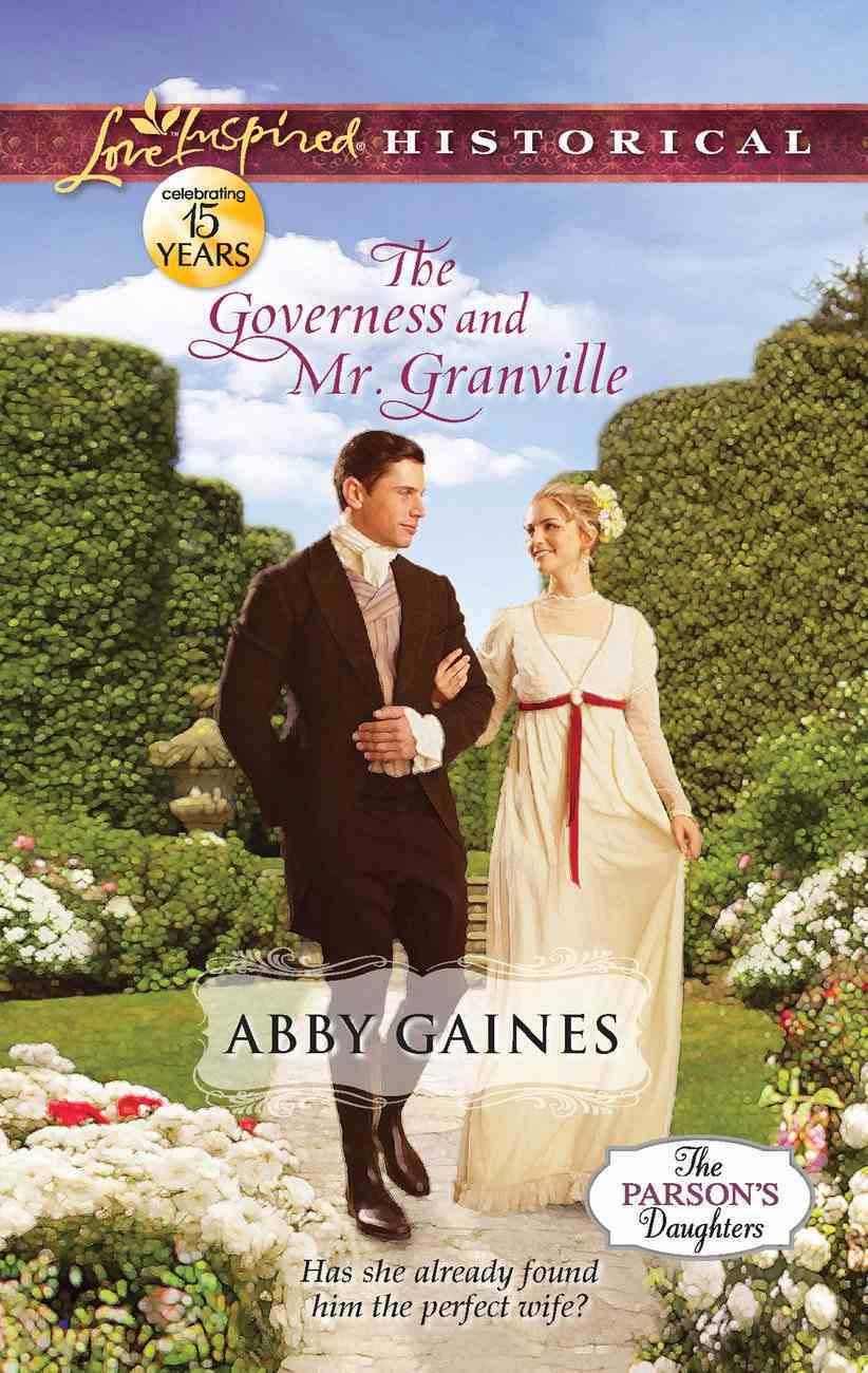 The Governess and Mr. Granville (Love Inspired Series Historical) eBook
