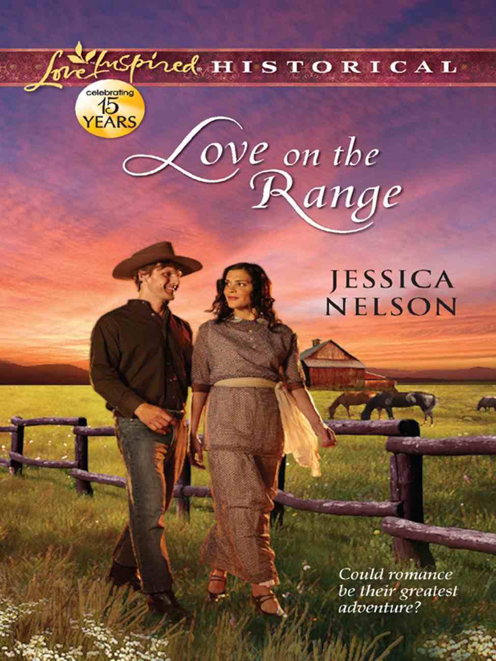 Love on the Range (Love Inspired Series Historical) eBook